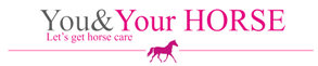 You &Your Horse